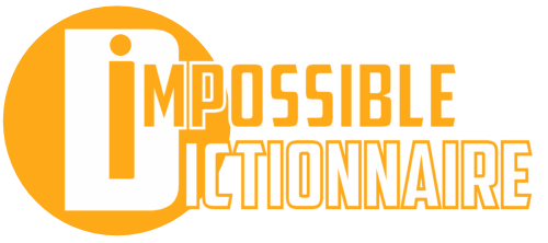 L'Impossible Dictionnaire